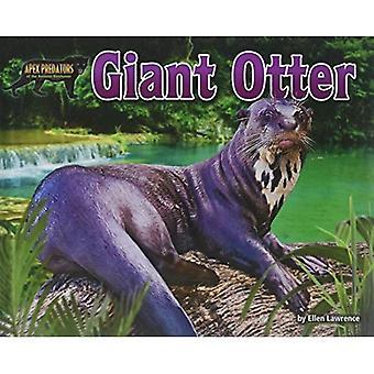 Giant Otter (Apex Predators of the Amazon Rain Forest)