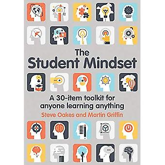 The Student Mindset: A 30-item toolkit for anyone learning anything