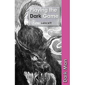 Das dunkle Spiel