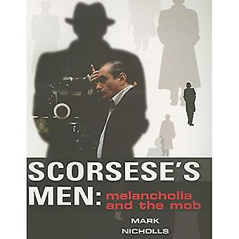 Scorsese's Men: Melancholia and the Mob