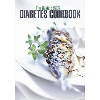 The Basic Basics Diabetes Cookbook