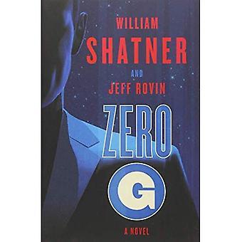 Zero-G: A Novel: Book 1 (The Samuel Lord Series)