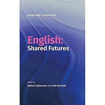 English: Shared Futures (Essays and Studies)
