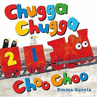 Chugga Chugga Choo Choo (All about Sounds) [Board book]