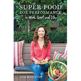 Super Food For Performance:� Discover the best nutritional approach for you. 100 Super snacks, Meal Plans, plus delicious and nutritious recipes.