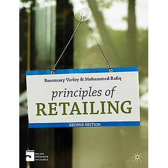 Principles of Retailing by Varley & Rosemary