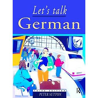 Lets Talk German Pupils Book 3rd Edition by Sutton & Peter