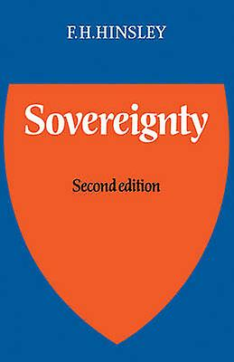Sovereignty by Hinsley & F. H.