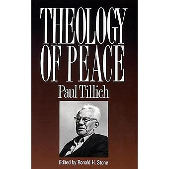 Theology of Peace by Tillich & Paul