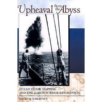 Agitação do mapeamento de assoalho de oceano do abismo e a revolução de Ciências da terra por Lawrence & David M.