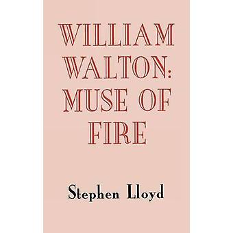 William Walton Muse of Fire by Lloyd & Stephen