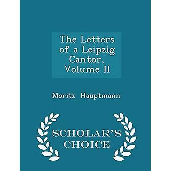 De Letters van een Leipzig Cantor II geleerden keuze volumeuitgave door Hauptmann & Moritz
