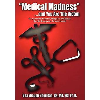 الجنون الطبية... ولك هي الضحية يكون أواريبي على استعداد المستشفيات والأدوية يمكن أن تكون خطرة على صحتك بابو بيا & شيريدان