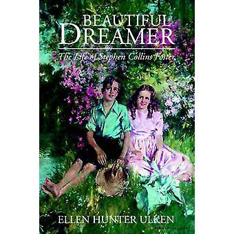 Vackra drömmare av Ulken & Ellen Hunter