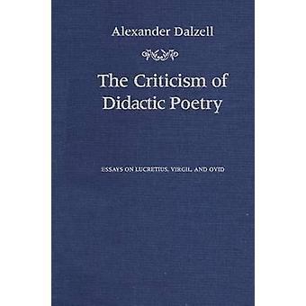 Kritik af didaktiske poesi Essays om Lukrets Virgil og Ovid Dalzell & Alexander