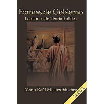Formas de Gobierno by S. Nchez & Mario Ra