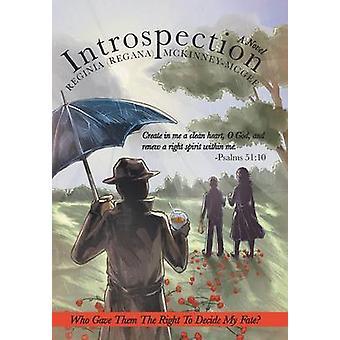 Introspection by McKinneyMcGee & Reginia Regana