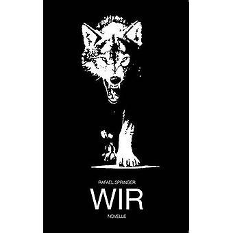 Wir by Springer & Rafael