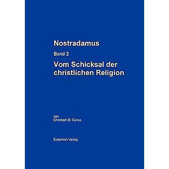 Nostradamus Bd. 2 von Carius & Christoph B.