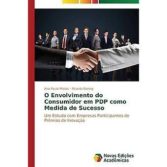 O envolvimento do consumidor em PDP como medida de sucesso by Matias Ana Paula