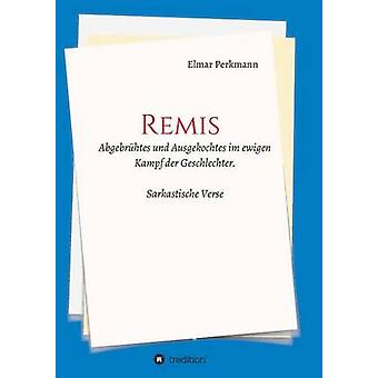 REMIS par Perkmann & Elmar