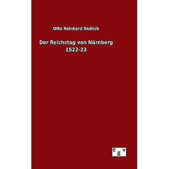 Der Reichstag von Nrnberg 152223 by Redlich & Otto Reinhard