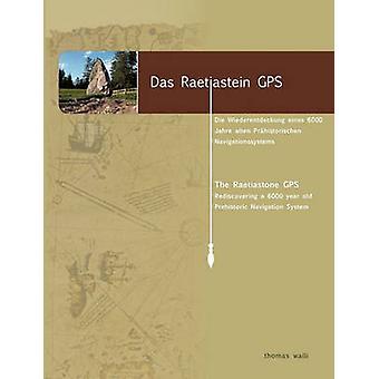 Das Raetiastein GPS par Walli & Thomas