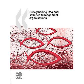 Strengthening Regional Fisheries Management Organisations by OECD Publishing