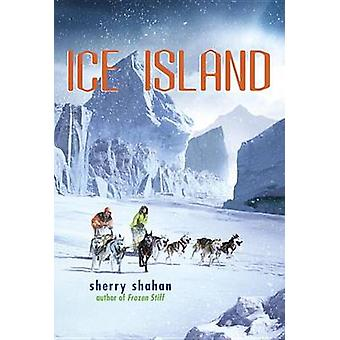 Ice Island by Sherry Shahan - 9780307929549 Book