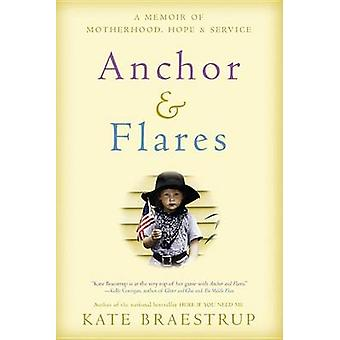 Anchor and Flares by Braestrup - 9780316373777 Book