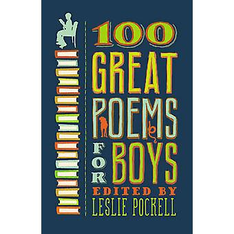 100 Great Poems for Boys by Leslie Pockell - 9780446563826 Book