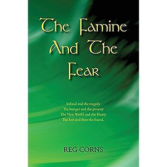 The Famine and the Fear by The Famine and the Fear - 9780755206377 Bo
