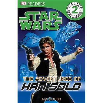 Star Wars - Adventure of Hans Solo by Lindsay Kent - 9780756682521 Book