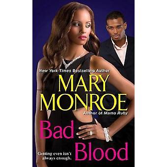 Bad Blood by Mary Monroe - 9780758274779 Book