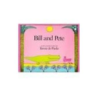 Bill and Pete by Tomie DePaola - 9780780790971 Book