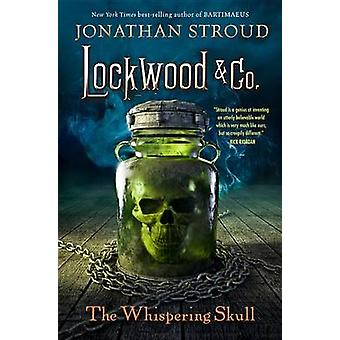 The Whispering Skull by Jonathan Stroud - 9781423164920 Book