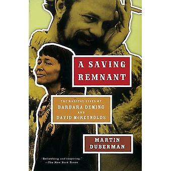 A Saving Remnant by Martin Duberman - 9781595587763 Book
