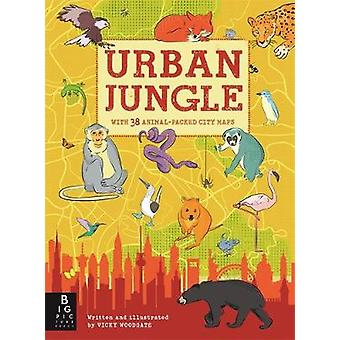 Urban Jungle by Vicky Woodgate - 9781783708246 Book