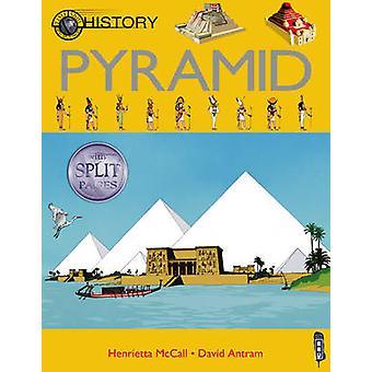Pyramid by Henrietta McCall - Mark Bergin - David Antram - 9781909645