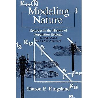 Modeling Nature - Episodes in the History of Population Ecology (2nd R