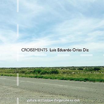 Diz, Luis Eduardo Orias - Croisements [CD] USA import