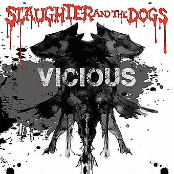 Slaughter & Dogs - Vicious [Vinyl] USA import