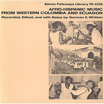 Afro-Hispanic Music From Western Colombia & Ecuado - Afro-Hispanic Music From Western Colombia & Ecuado [CD] USA import