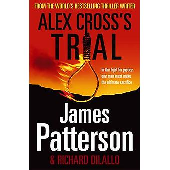 Alex Cross Trial - (Alex Cross 15) von James Patterson - 978009954302