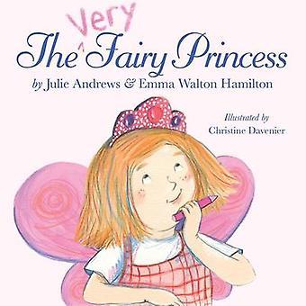 La princesse fée très par Julie Andrews Edwards - Emma Walton Hamilt