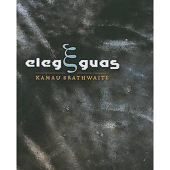 Elegguas by Kamau Brathwaite - 9780819569431 Book