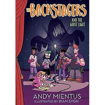 Backstagers and the Ghost Light by Backstagers and the Ghost Light -
