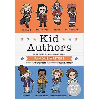 Kid Authors by David Stabler - 9781594749872 Book