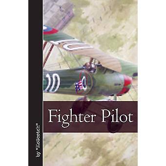 Fighter Pilot by  -McScotch - - 9781612001463 Book