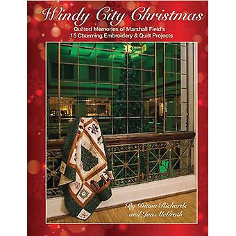 Windy City Christmas - Quilted Memories of Marshall Field's 15 Charmin